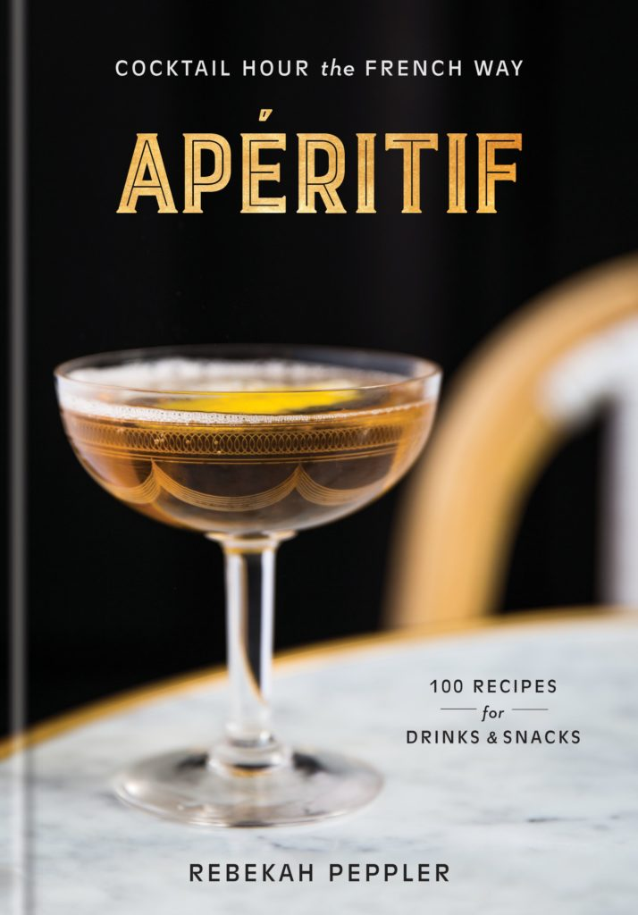 Aperitif: Cocktail Hour the French Way book